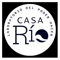 Casa Río | Laboratorio del Poder Hacer